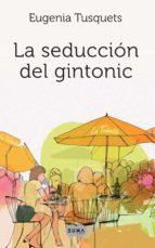 La seducción del gintonic (ebook)