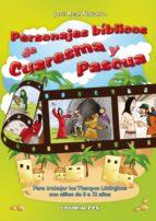 Personajes bíblicos de Cuaresma y Pascua (ebook)