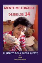 Mente millonaria desde los 14 (ebook)