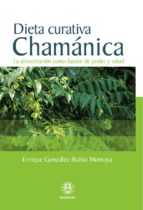DIETA CURATIVA CHAMÁNICA (ebook)