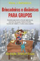 Brincadeiras e dinâmicas para grupos (ebook)