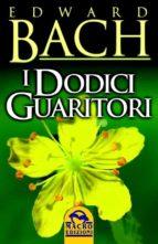 I Dodici Guaritori (ebook)