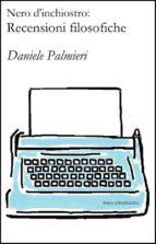 Nero d'inchiostro: recensioni filosofiche (vol. 1) (ebook)