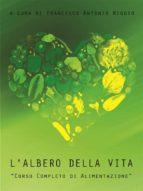 L'albero della vita - Corso completo di alimentazione (ebook)