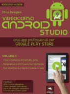 Android Studio Videocorso. Volume 5 (ebook)