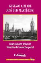 Discusiones sobre la filosofía del derecho penal (ebook)