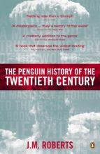 The Penguin History of the Twentieth Century (ebook)