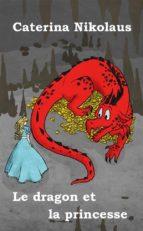 Le dragon et la princesse (ebook)