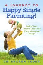 A Journey To Happy Single Parenting! (ebook)