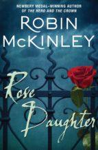 Rose Daughter (ebook)