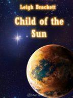 Child of the Sun (ebook)