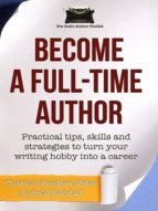 BECOME A FULL-TIME AUTHOR