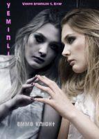Yeminli (Vampir Efsaneleri 1. Kitap) (ebook)