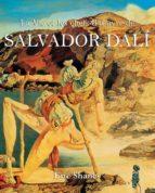 La Vie et les chefs-d'oeuvre de Salvador Dalí (ebook)