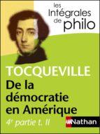 Intégrales de Philo - TOCQUEVILLE, De la démocratie en Amérique (4e partie tome 2) (ebook)