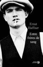 Entre frères de sang (ebook)