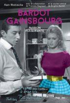 Bardot/Gainsbourg Passion fulgurante (ebook)