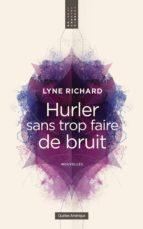 Hurler sans trop faire de bruit (ebook)