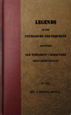Legends of the Patriarchs and Prophets and othtacters from Various Sources (ebook)