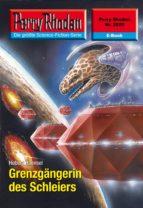 Perry Rhodan 2520: Grenzgängerin des Schleiers (Heftroman)