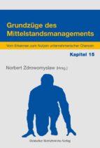 Grundzüge des Mittelstandsmanagements - Kapitel 15