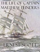 The Life of Captain Matthew Flinders (ebook)
