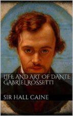 Life and Art of Dante Gabriel Rossetti (ebook)