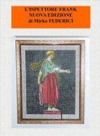 L'ispettore Frank-Nuova Edizione (ebook)
