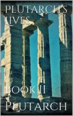 Plutarch's Lives. Book II (ebook)