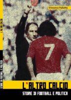 L'ALTRO CALCIO (formatoPDF) (ebook)