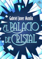 El palacio de cristal (ebook)