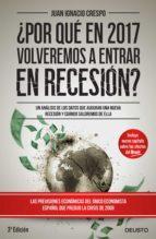 ¿Por qué en 2017 volveremos a entrar en recesión? (ebook)