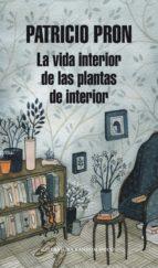 La vida interior de las plantas de interior (ebook)