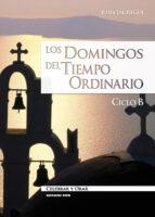 Los domingos del Tiempo Ordinario. Ciclo B (ebook)