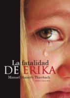 La fatalidad de Érika (ebook)