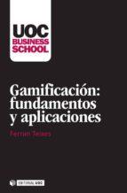 Gamificación: fundamentos y aplicaciones (ebook)