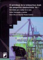 El aprendizaje de la lectoescritura desde una perspectiva constructivista. Vol. I (ebook)