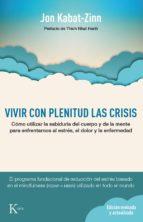 Vivir con plenitud las crisis (Ed. revisada y actualizada) (ebook)