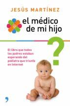 El médico de mi hijo (ebook)