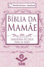 Bíblia da Mamãe - Almeida Revista e Atualizada (ebook)