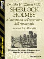 Sherlock Holmes e l'avventura dell'esploratore dell'Amazzonia (ebook)