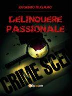 Delinquere passionale (ebook)