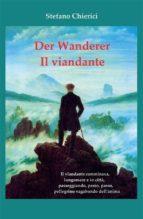Der wanderer. Il viandante (ebook)