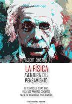 La Física - Aventura del pensamiento (ebook)