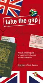 Take The Gap - A South African handbook for two years in London (ebook)