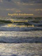 Spurensuche - Mord verjährt nicht (ebook)