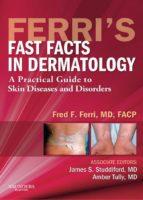 Ferri's Fast Facts in Dermatology (ebook)