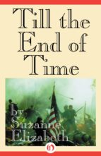 Till the End of Time (ebook)