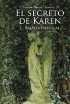 El secreto de Karen 2: Batalla Espectral (ebook)