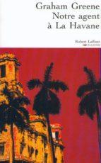 Notre agent à La Havane (ebook)